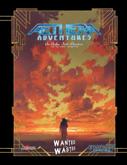 Aethera Adventures: Wanted in the Wastes